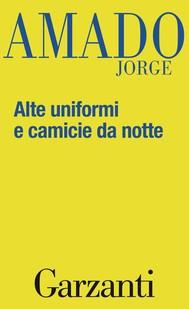 Alte uniformi e camicie da notte - copertina