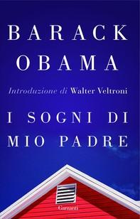I sogni di mio padre - Librerie.coop