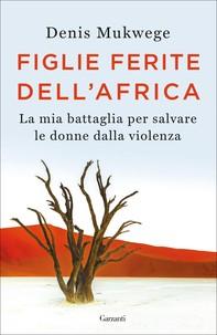 Figlie ferite dell'Africa - Librerie.coop