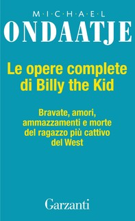 Le opere complete di Billy the Kid - Librerie.coop