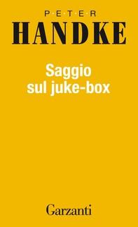 Saggio sul juke-box - Librerie.coop