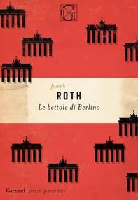 Le bettole di Berlino - Librerie.coop