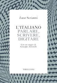 L'italiano. Parlare, scrivere, digitare - copertina