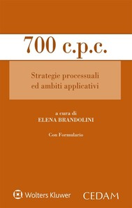 700 c.p.c. Strategie processuali ed ambiti applicativi - copertina