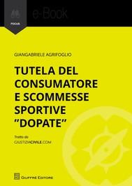 """Tutela del consumatore e scommesse sportive """"dopate"""" - copertina"""