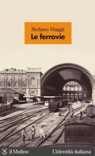 Le ferrovie - copertina