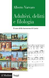 Adultèri, delitti e filologia - copertina
