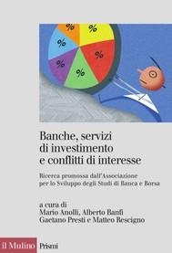 Banche, servizi di investimento e conflitti di interesse - copertina