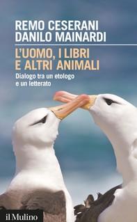 L'uomo, i libri e altri animali - Librerie.coop