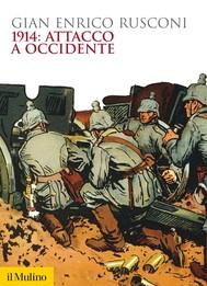 1914: attacco a occidente - copertina