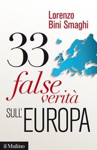 33 false verità sull'Europa - copertina
