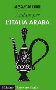Andare per l'Italia araba - copertina