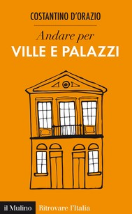 Andare per ville e palazzi - copertina