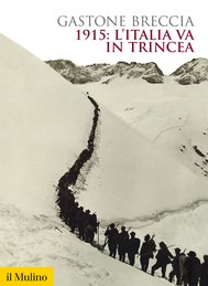 1915: l'Italia va in trincea - copertina