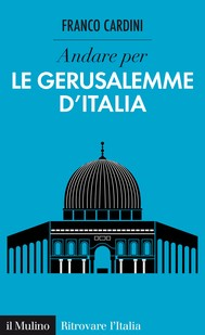 Andare per le Gerusalemme d'Italia - copertina