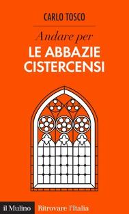 Andare per le abbazie cistercensi - copertina