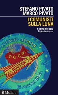 I comunisti sulla Luna - Librerie.coop