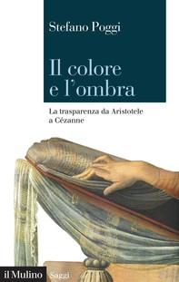 Il colore e l'ombra - Librerie.coop