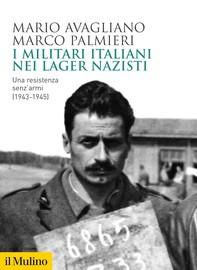 I militari italiani nei lager nazisti - Librerie.coop