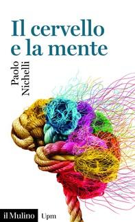 Il cervello e la mente - Librerie.coop