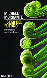 I semi del futuro - Librerie.coop