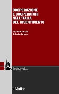 Cooperazione e cooperatori nell'Italia del risentimento - Librerie.coop