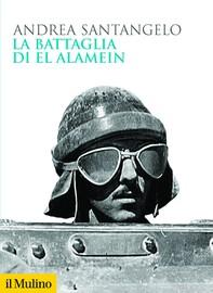 La battaglia di El Alamein - Librerie.coop