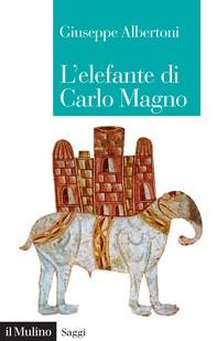 L'elefante di Carlo Magno - Librerie.coop
