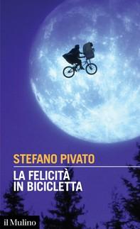 La felicità in bicicletta - Librerie.coop