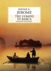 Tre uomini in barca - Librerie.coop