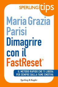 Dimagrire con il FastReset® - Sperling Tips - copertina