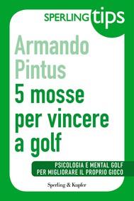 5 mosse per vincere a golf - Sperling Tips - copertina
