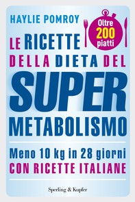 Le ricette della dieta del Supermetabolismo - Librerie.coop