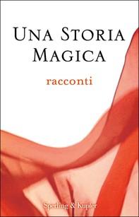 Una storia magica - Librerie.coop