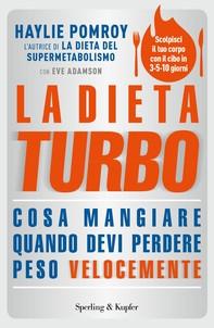 La dieta turbo - Librerie.coop