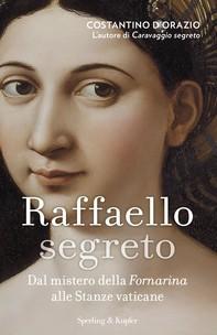 Raffaello segreto - Librerie.coop