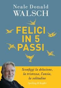 Felici in 5 passi - Librerie.coop