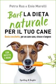 Barf la dieta naturale per il tuo cane - copertina