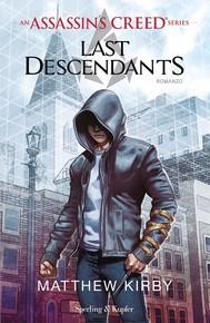 An Assassin's Creed Series Last Descendants (versione Italiana) - copertina