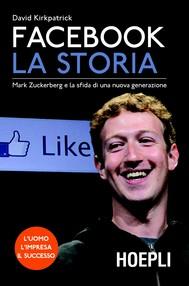 Facebook. La storia - copertina
