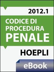 Codice di procedura penale e leggi complementari 2012 - copertina