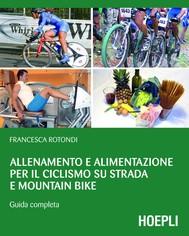 Allenamento e alimentazione per il ciclismo su strada e Mountain Bike - copertina