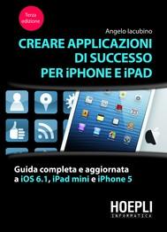 Creare applicazioni di successo per iPhone e iPad - copertina