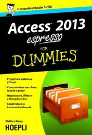 Access 2013 espresso For Dummies - copertina