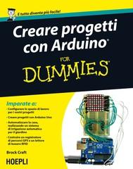 Creare progetti con Arduino For Dummies - copertina