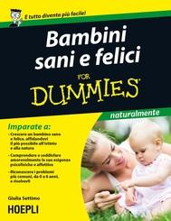 Bambini sani e felici For Dummies - copertina