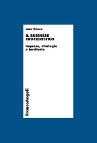 Il business crocieristico. Imprese, strategie e territorio - copertina