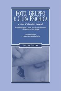 Foto, gruppo e cura psichica - Librerie.coop