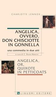 Angelica, ovvero Don Chisciotte in gonnella/Angelica, or, Quixote in petticoats - copertina