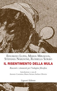 Il risentimento della mula - Librerie.coop